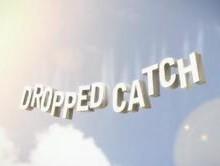 CPDroppedCatch